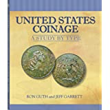 United States Coinage: A Study By Type ~ Ron Guth
