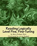 img - for Reading Logically - Level Five, Fine-Tuning book / textbook / text book