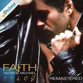 Faith [Explicit]