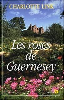 Les roses de Guernesey : [1] : Le fardeau du passé