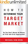 How To Determine Your Target Market:...