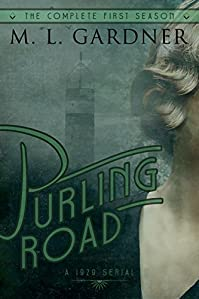 Purling Road - The Complete First Season: Episodes 1-10 by M.L. Gardner ebook deal