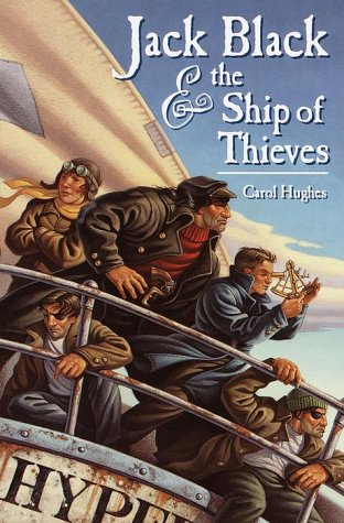 Jack Black and the Ship of Thieves, Carol Hughes