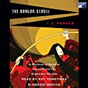 The Dragon Scroll (       UNABRIDGED) by I. J. Parker Narrated by Roy Vongtama