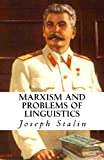 Marxism and Problems of Linguistics (1490903321) by Stalin, Joseph