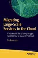 Migrating Large-Scale Services to the Cloud Front Cover