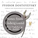 Notes from Underground Audiobook by Fyodor Dostoyevsky Narrated by D. B. C. Pierre