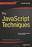 Pro JavaScript Techniques: Second Edition