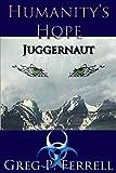 Humanity's Hope: Juggernaut