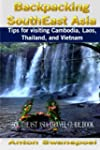 Backpacking SouthEast Asia: Tips for...