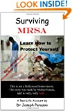 Surviving MRSA: Learn How to Protect Yourself