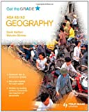 Malcolm Skinner Get the Grade: AQA AS/A2 Geography