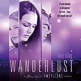 Wanderlust: Beautiful Americans, Book 2