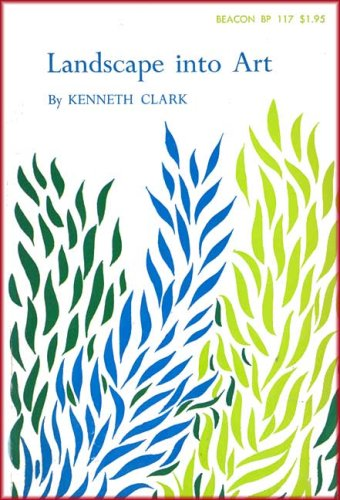 Landscape into Art, Sir Kenneth Clark