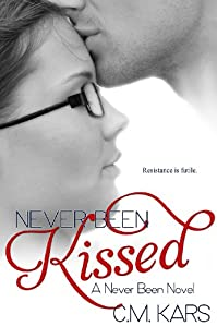 Never Been Kissed: A Never Been Novel by C.M. Kars ebook deal