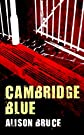 Cambridge Blue: A DC Gary Goodhew Mystery Set in Cambridge, England