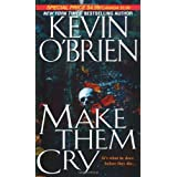Make Them Cry ~ Kevin O'Brien