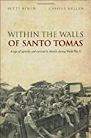 Within the Walls of Santo Tomas