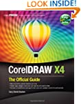 CorelDRAW� X4: The Official Guide