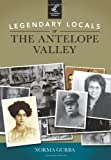 Legendary Locals of the Antelope Valley