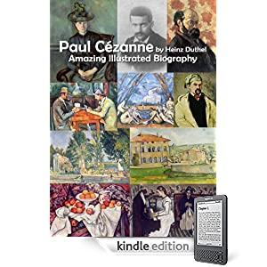 Paul Cézanne by Heinz Duthel Amazing Illustrated Biography