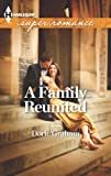 A Family Reunited (Harlequin Superromance)