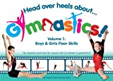 img - for Head Over Heels About Gymnastics: Floor Skills book / textbook / text book