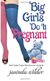 Big Girls Do It Pregnant (Volume 6)