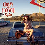 Kylee CRAZY_FOR_YOU