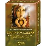 Maria Magdalena - Rückkehr und Heilung der Weiblichkeit - Du bist unendlich geliebt - Kartenset 57 Karten und...