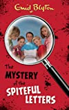 Enid Blyton The Mystery of the Spiteful Letters (The Mysteries Series)