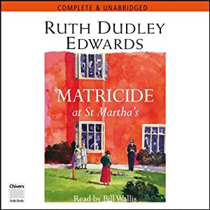 Matricide at St Martha's | [Ruth Dudley Edwards]