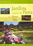 echange, troc Lucienne Deschamps - Jardins autour de Paris