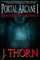 Portal Arcane I - Reversion (A Dark Fantasy Series)