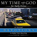 My Time With God For Daily Drives: Vol. 2: 20 Personal Devotions to Refuel Your Day Audiobook by  Thomas Nelson, Inc Narrated by Molly Stewart