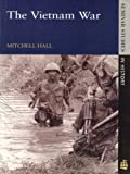 Mitchell K. Hall The Vietnam War (Seminar Studies In History)