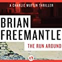 Run Around Audiobook by Brian Freemantle Narrated by Napoleon Ryan