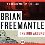 Run Around (       UNABRIDGED) by Brian Freemantle Narrated by Napoleon Ryan