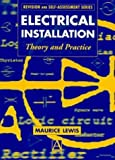 img - for Electrical Installation: theory and practice (Revision & Self Assessment Ser) book / textbook / text book