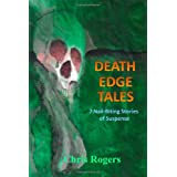 Death Edge Tales: 7 Nail-Biting Stories of Suspense ~ Chris Rogers