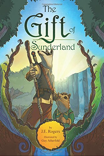The Gift of Sunderland: An Australian Fantasy Adventure