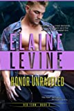 Honor Unraveled, The Red Team Series, Book 3 (A Red Team Novel)
