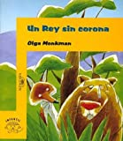 img - for UN Rey Sin Corona (Spanish Edition) book / textbook / text book