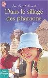 echange, troc Eve Saint-Benoît - Dans le sillage des pharaons
