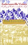 img - for Andersonville Violets: A Story of Northern and Southern Life (Classics Civil War Fiction) book / textbook / text book