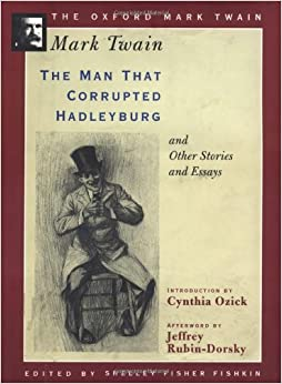 On American Realism and Mark Twain's 'The Man Who Corrupted Hadleyberg'