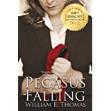 Pegasus Falling (The Cypress Branches Trilogy)by William E. Thomas