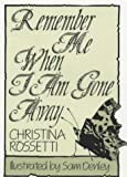 Remember Me When I Am Gone Away (Inspirational) (0285629417) by Rossetti, Christina