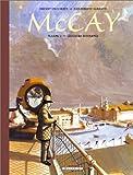 echange, troc Thierry Smolderen - McCay, tome 2 : Les coeurs retournés