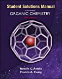 Solutions Manual to Accompany Organic Chemistry (0072424605) by Atkins, Robert C.